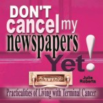 don't cancel my newspapers yet book image