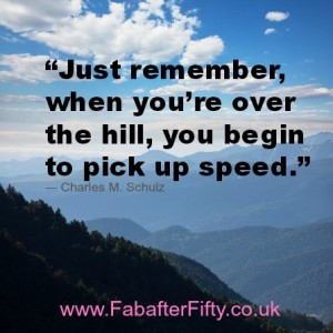 over the hill quote