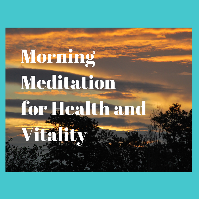 Morning prayer for health and vitality
