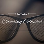 top tips for choosing glasses image