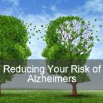 Reducing the risk of alzheimers disease
