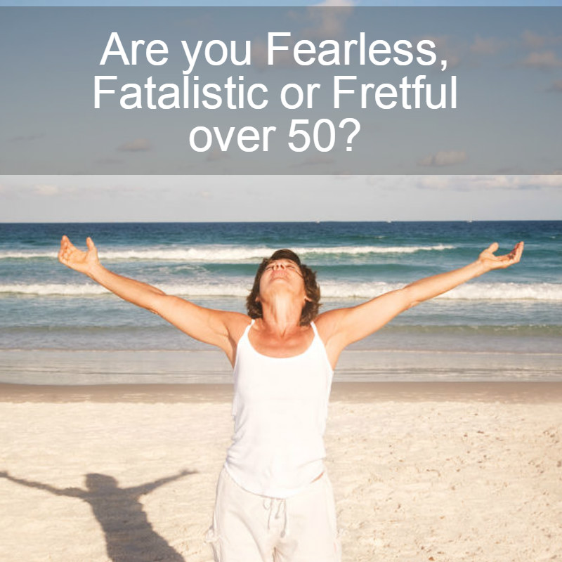Fearless, fatalistic or fretful over 50 image