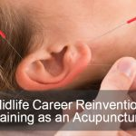 midlife career change - becoming an acupuncturist