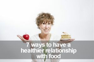 7 ways to have healthier relationship with food image
