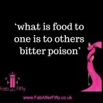 are you eating food or poison quote