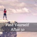 how to find yourself after 50 image