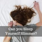 can you sleep yourself thinner image