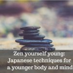 how to zen yourself younger image