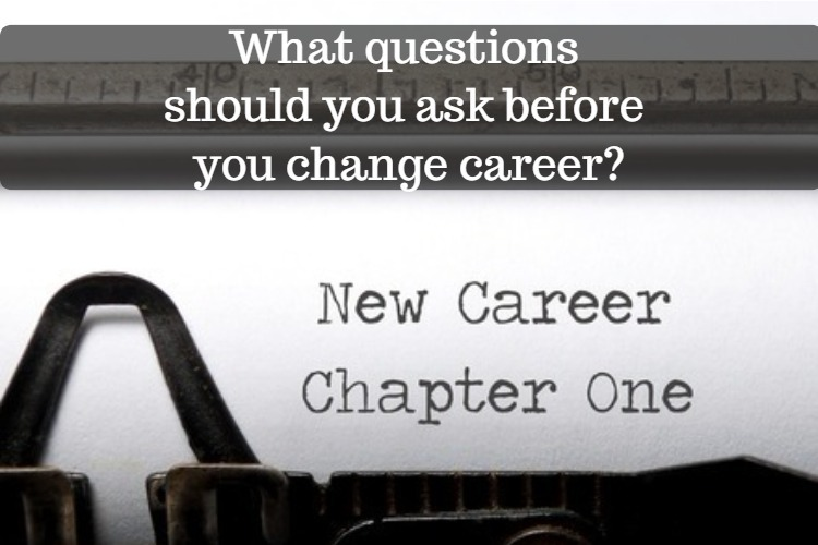 questions to ask before changing career