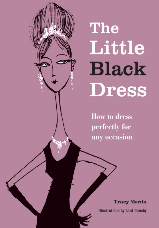Black Like Me Book Cover : The little black dress book how to perfectly for