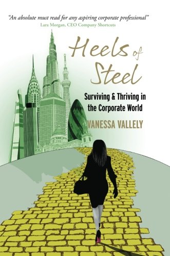 Review of Vanessa Vallely's Heels of Steel - a career guide