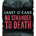 janet book Cover to No Stranger to Death by Janet Okane