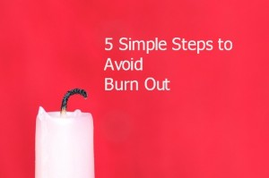 5 simple steps to avoid burn out image 2