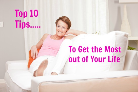 10 tips to get most out of your life