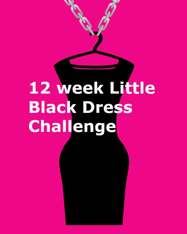 Fab 50 People: Are You Ready For The 12 Week LBD (Little Black Dress