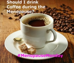 Coffee and the menopause