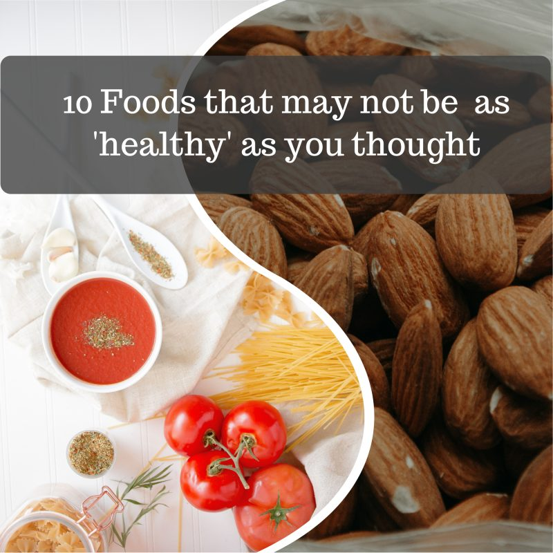 heathy foods not as healthy as you think image