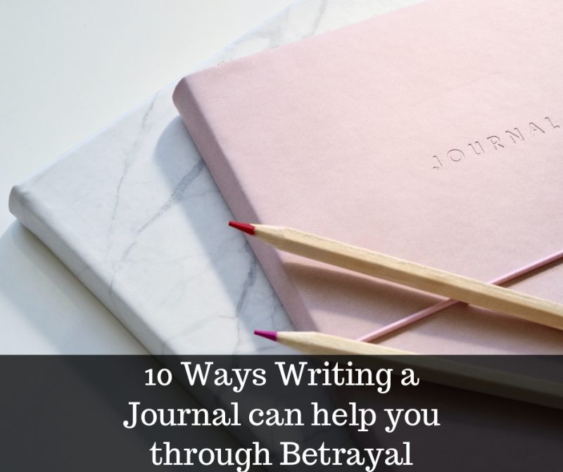 10 tips for writing a journal to overcome betrayal image