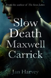 slow death of maxwell carrick book cover