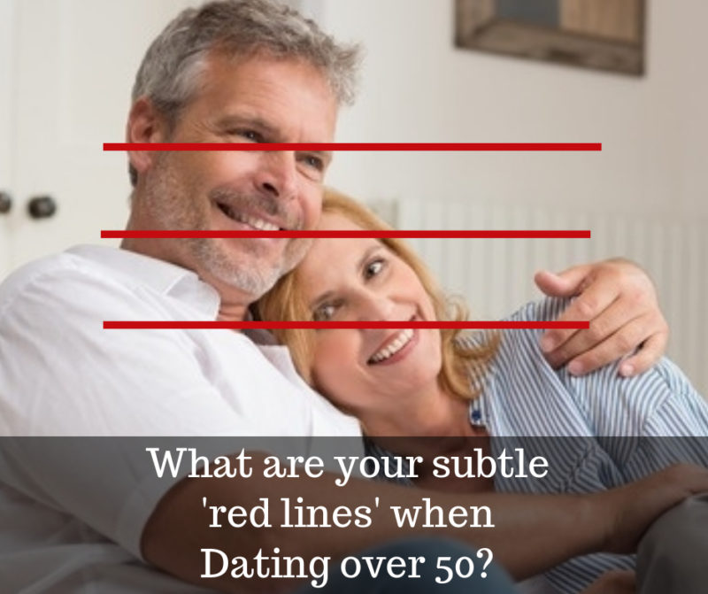 what are your red lines when dating over 50