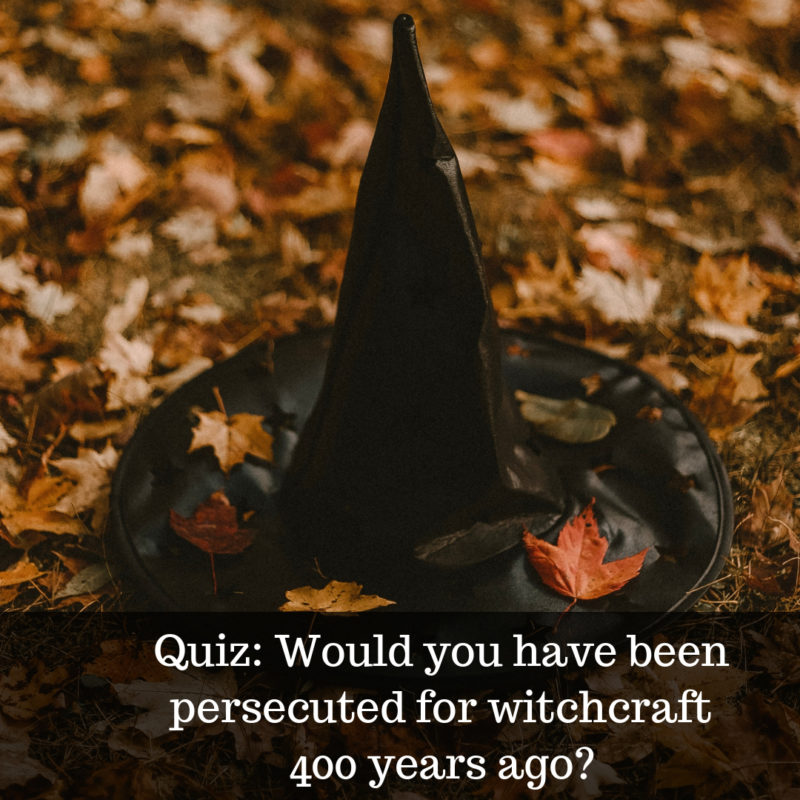 would you have been a witch