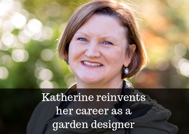Midlife reinvention public sector to garden designer