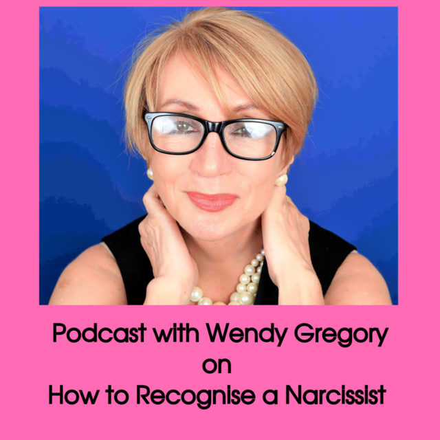 Podcast with Wendy Gregory on how to recognise a narcissist image