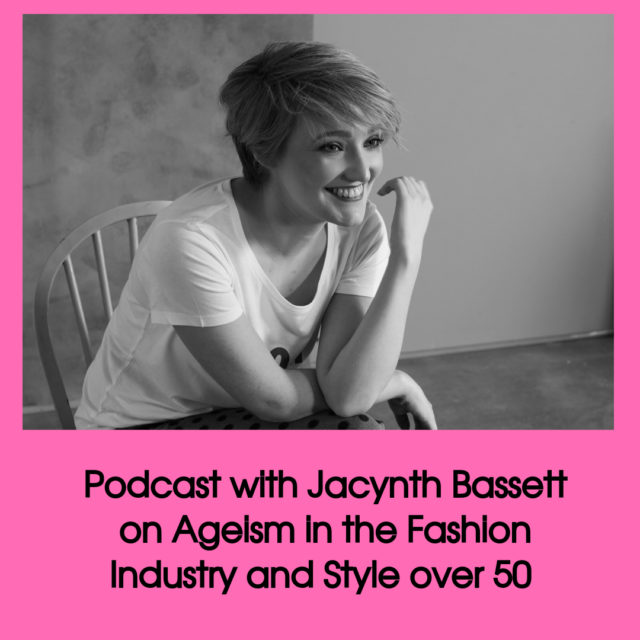 podcast with Jacynth Bassett on Ageism in fashion image