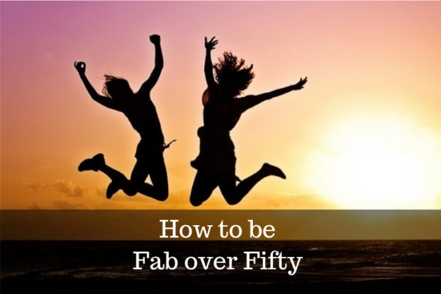 how to be fabulous over 50 image
