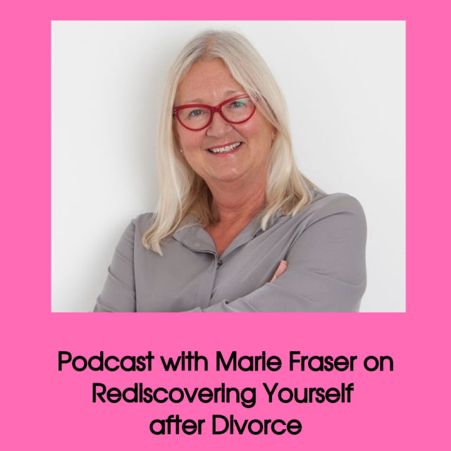 Interview with divorce coach Marie Fraser on getting to know yorself after divorce image