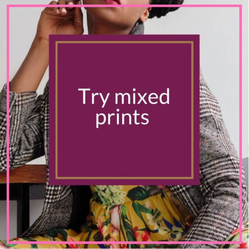 style over 50 how to mix prints image