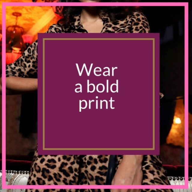 wear a bold print to look fabulous over 50 image