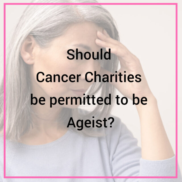 should cancer charities be ageist image